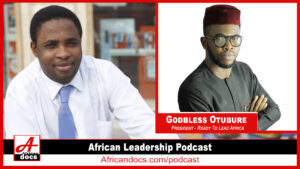 Read more about the article Youth Leadership in Africa with Godbless Otubure – African Leadership Podcast